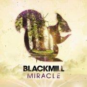 Miracle - Blackmill