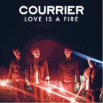Love Is a Fire - Courrier