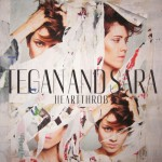 Shock to Your System - Tegan and Sara