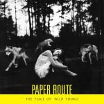 Letting You Let Go - Paper Route