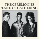 Land of Gathering - The Ceremonies