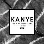 kanye-siren-the-chainsmokers-new-music-review
