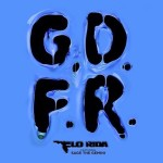 gdfr-going-down-for-real-sage-the-gemini-flo-rida-new-music